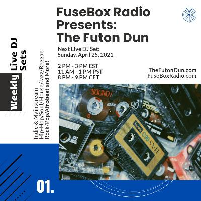 Episode 494: FuseBox Radio #646: DJ Fusion's The Futon Dun Livestream DJ Mix Spring Session #8 (Faded With Friends On The Festival Grounds Mix #5 - Gigmit Edition)