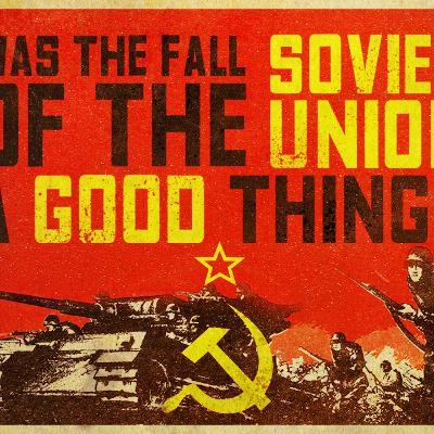 """WAS THE FALL OF THE SOVIET UNION A GOOD THING?"" Stefan Molyneux vs Caleb Maupin"