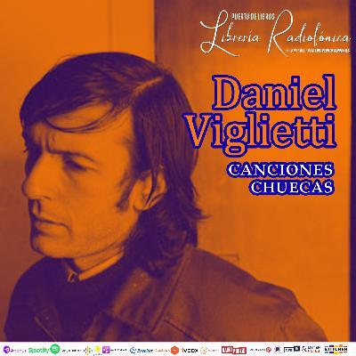 #283: Canciones Chuecas de Daniel Viglietti