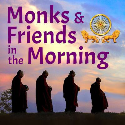 Special Monks and Friends in the Morning: Four Types of People