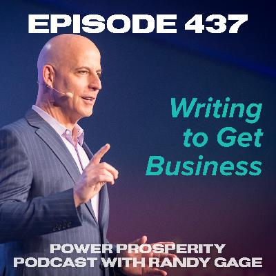 Episode 437: Writing to Get Business