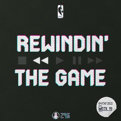 Rewindin' The Game –Woche 19