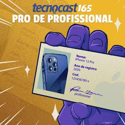 165 – Pro de Profissional
