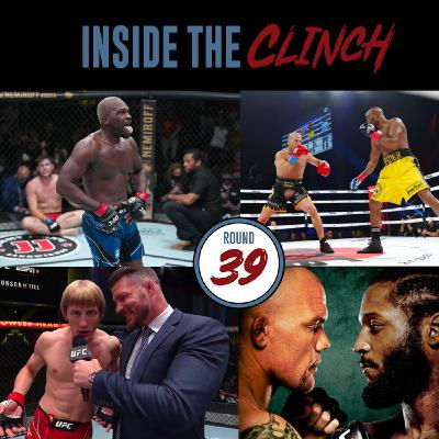 Round 39 - UFC Vegas 36, UFC Legends Take Over Triller Boxing, Smith Vs Spann, RIP Mexican Boxer Jeanette Zapata, Alana McLaughlin made MMA Debut
