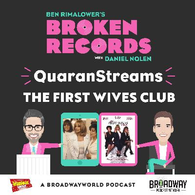 Episode 43: QuaranStreams (The First Wives Club)