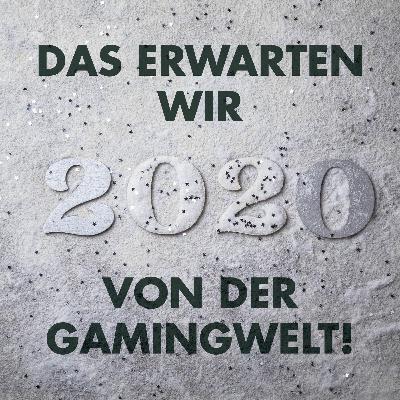 Das erwarten wir vom Gamingjahr 2020