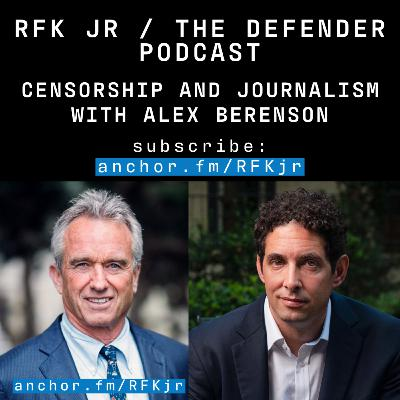 Censorship and Death of Journalism with Alex Berenson