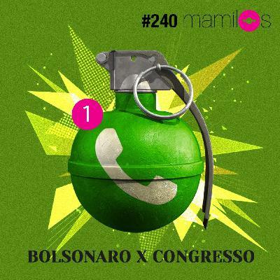 Bolsonaro x Congresso