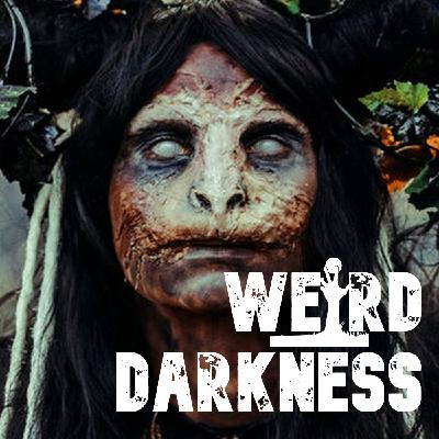 """NATIVE AMERICAN MYTHS, MONSTERS AND LEGENDS"" #WeirdDarkness"