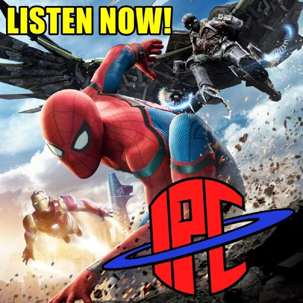The IPC Podcast LIVE #154 | Spider-Man: Homecoming