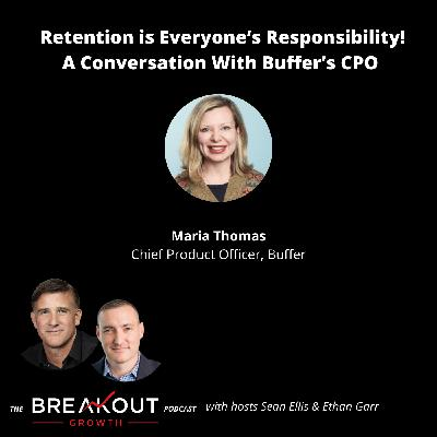Retention is Everyone's Responsibility! A Conversation With Buffer's CPO