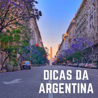 #06: Argentina está muito barata! Todas as dicas do país