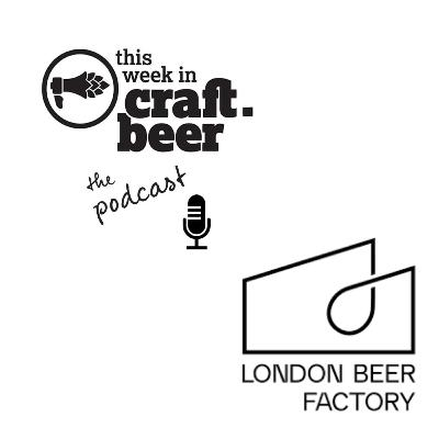 Episode 11 - London Beer Factory