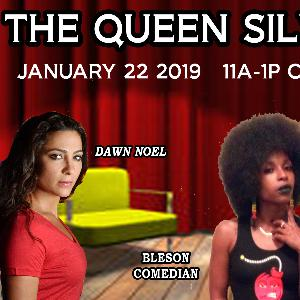The Queen Silvy Show - January 22 2019