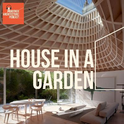 House in a Garden with Gianni Botsford