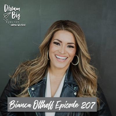 Bianca Olthoff - Dreaming Big for Quality Relationships