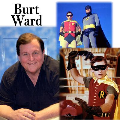"Harvey Brownstone Interviews ""Robin"" from the TV Superhit show ""Batman"", Burt Ward"