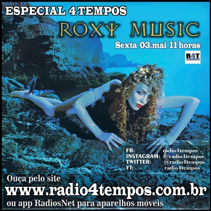 Rádio 4 Tempos - Especial 4 Tempos - Roxy Music