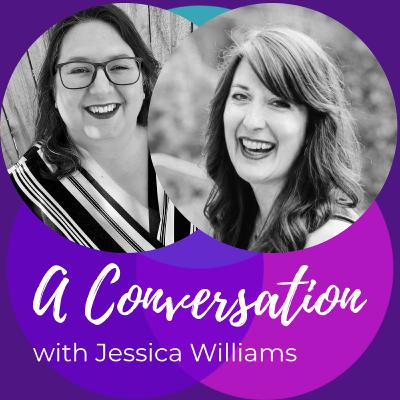 Rise up through change, an interview with Jessica Williams