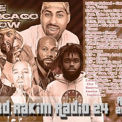 24 - Aug 2016 Lord Rakim Radio - the Chicago Show