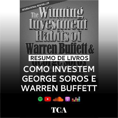 Investimentos: Como Investem George Soros e Warren Buffett - Mark Tier