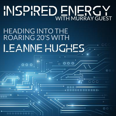 Episode 40 - Heading into the Roaring 20s | Leanne Hughes