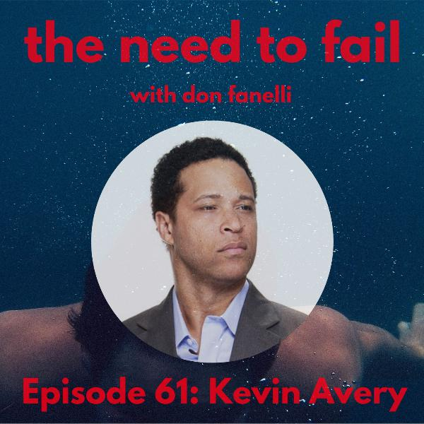 Episode 61: Kevin Avery