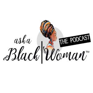Jackie Lacey Rant from the Ask A Black Woman Podcast