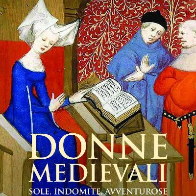 """Chiara Frugoni """"Donne medievali"""""""