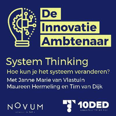 System thinking - Hoe kun je het systeem veranderen?