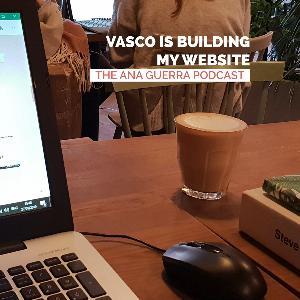 Vasco is building my website EP.2