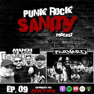 Punk Rock Sanity - Episodio #09 - Much the Same / Forward