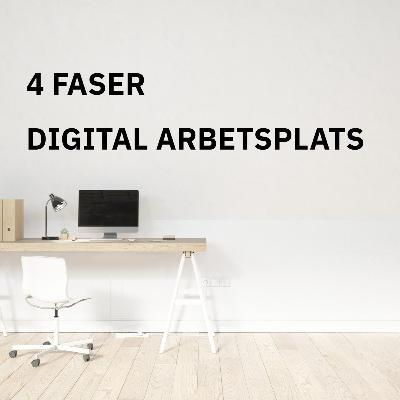4 faser digitalt arbete och digitalisering