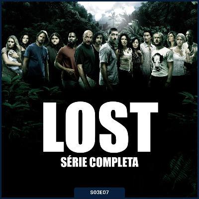 S03E07   Lost [Série Completa]