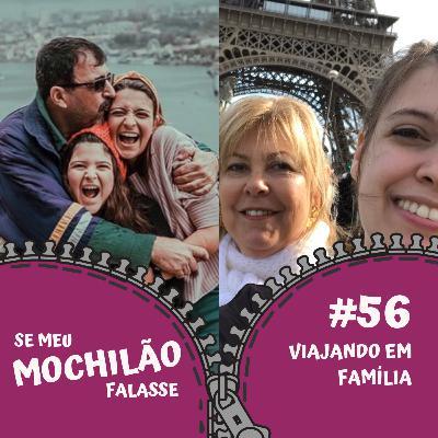 #56 Viajar em família