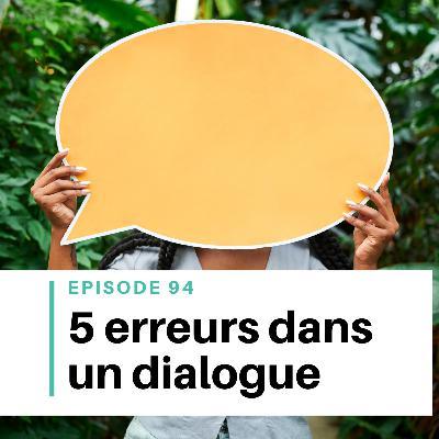 Ep #94 - 5 erreurs récurrentes dans les dialogues