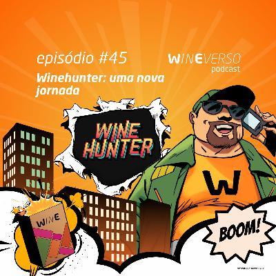 Winehunter: uma nova jornada