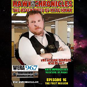 """Episode 16 Hawk Chronicles """"The First Mission"""""""