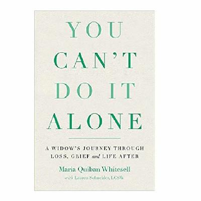 Podcast 790:  You Can't Do It Alone with Maria Quiban Whitesell