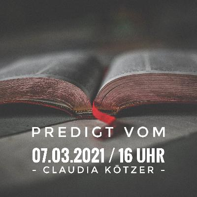 CLAUDIA KÖTZER - 07.03.2021 / 16 Uhr
