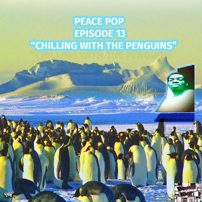 """Peace Pop Episode 13 