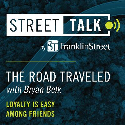 The Road Traveled with Byran Belk: Loyalty Is Easy Among Friends