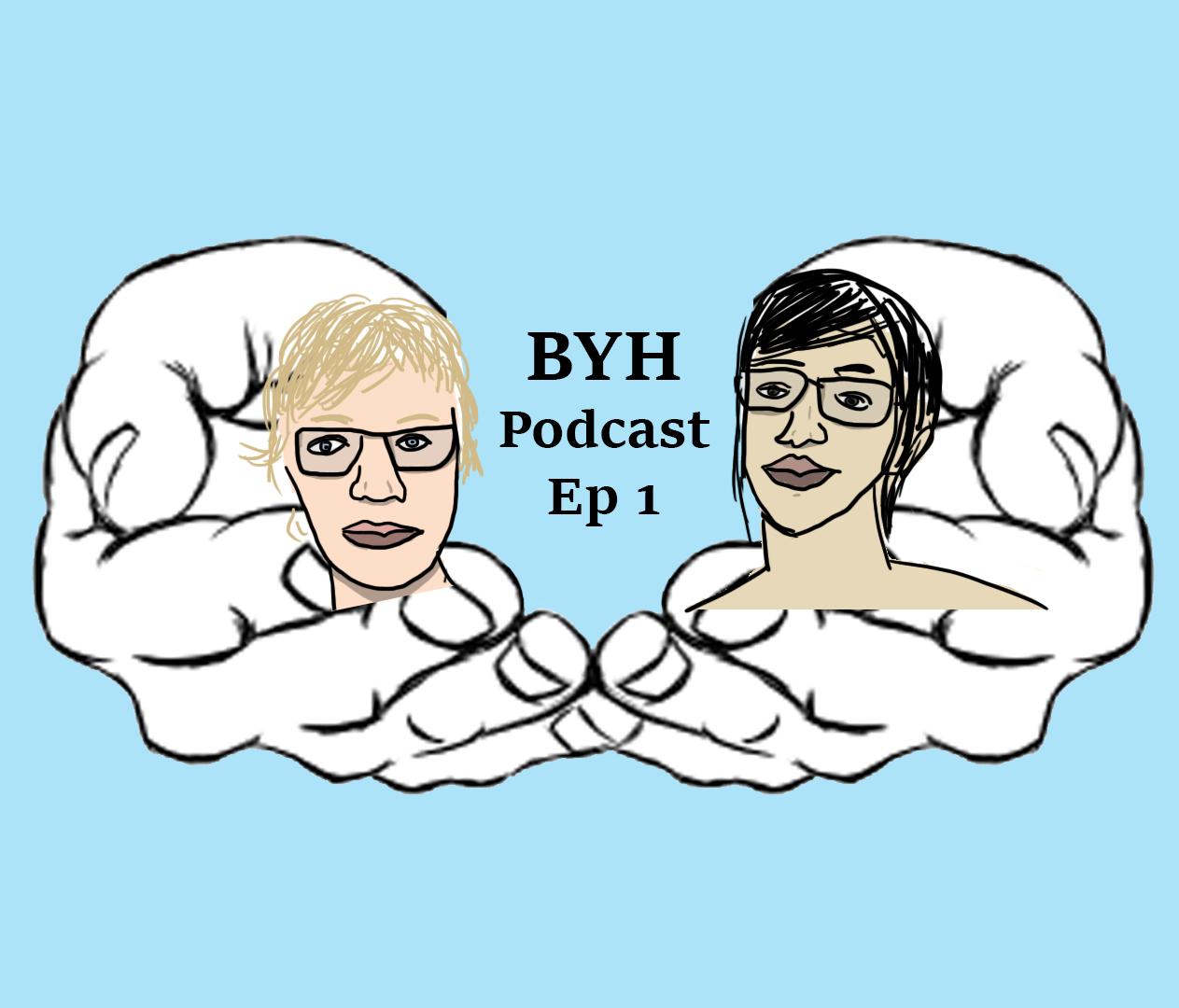 BYH Episode 1 - HumBL Beginnings