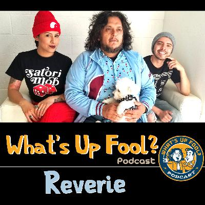Ep 281 - Reverie Returns