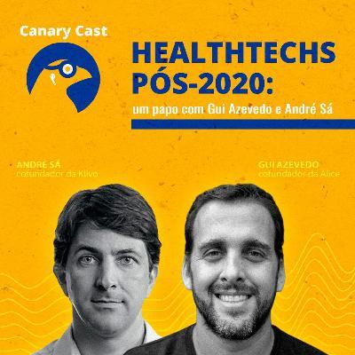 Healthtechs pós-2020: um papo com Gui Azevedo e André Sá