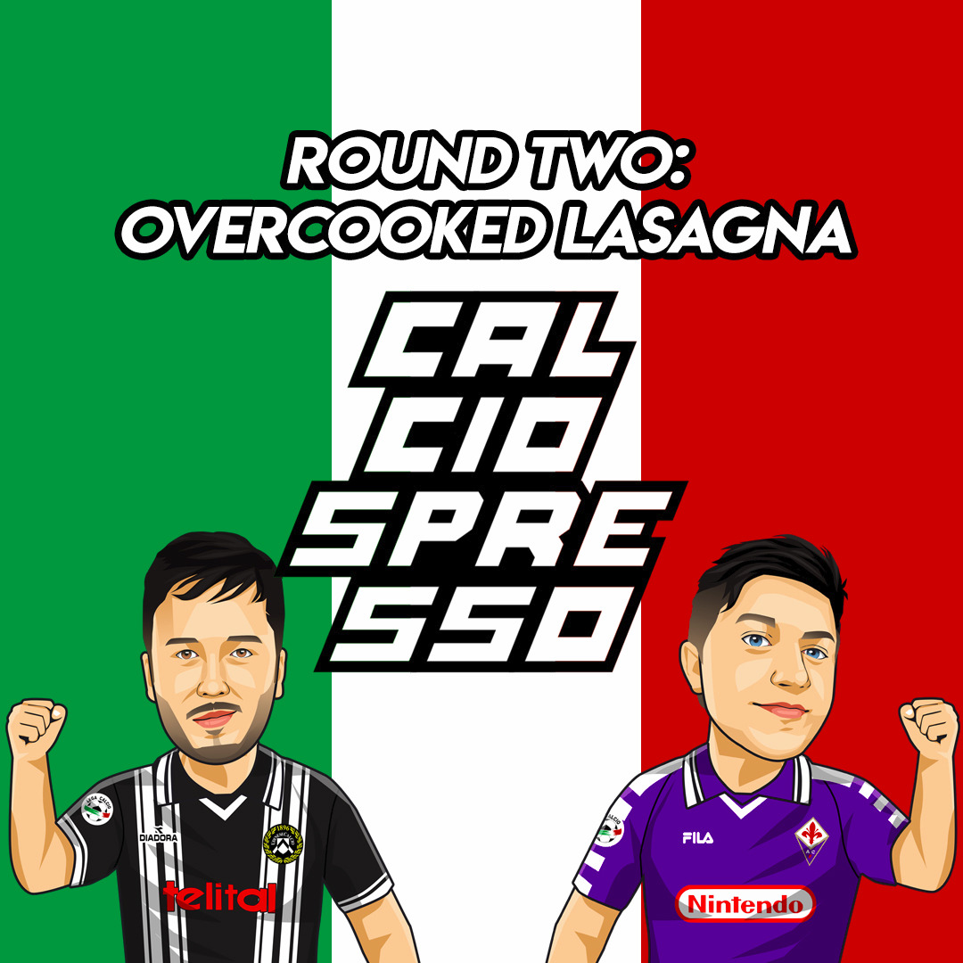 CALCIOSPRESSO: Round Two: Overcooked Lasagna