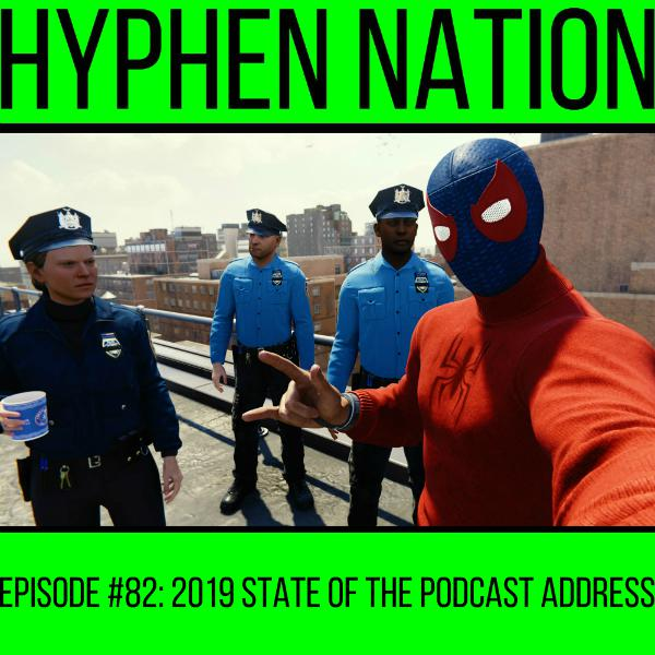 Episode #82: 2019 State Of The Podcast Address