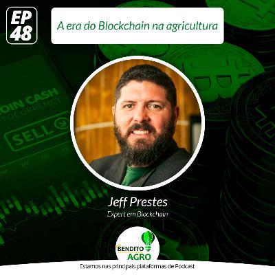 #48 - A era do Blockchain na agricultura
