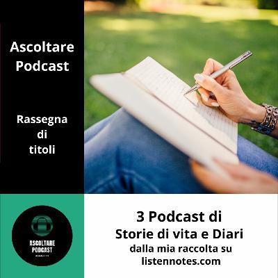 Storie e Diari di vita - 3 podcast e qualche considerazione per il futuro - p. 108