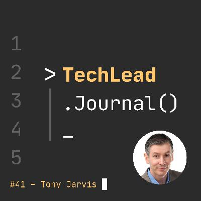 #41 - Building a Cybersecurity Career & Pandemic Security Gaps - Tony Jarvis